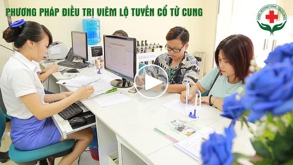 Xem video điều trị viêm lộ tuyến cổ tử cung
